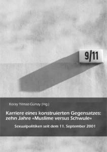Karriere eines konstruierten Gegensatzes: zehn Jahre Muslime versus Schwule