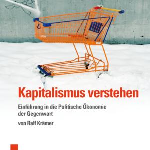 Kapitalismus verstehen von Ralf Krämer