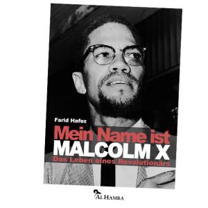 Farid-Hafez_Mein-Name-ist-Malcolm-XcAl-Hamra-990x582