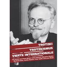Trotzkismus Heute Die Bedeutung Der Ideen Leo Trotzkis Für Das 21