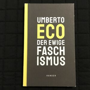 Der ewige Faschismus von Umberto Eco